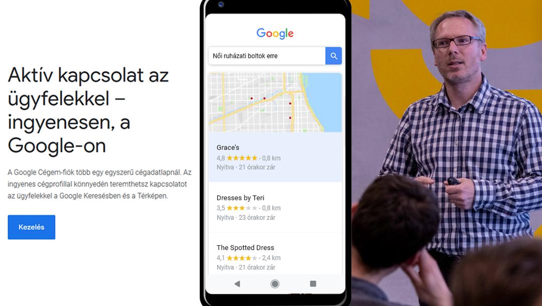 Google Cégem kezdeti lépések: légy látható, elérhető és hiteles vállalkozásoddal!